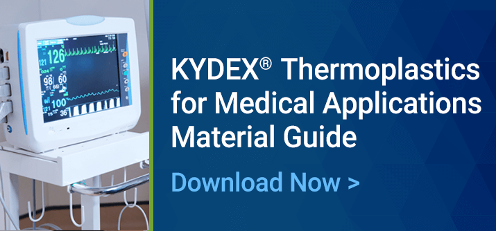 KYDEX for Medical Applications Material Guide